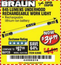 Harbor Freight Coupon BRAUN 845 LUMEN UNDERHOOD RECHARGEABLE WORK LIGHT Lot No. 63990 Expired: 6/15/19 - $34.99