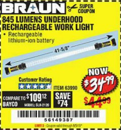 Harbor Freight Coupon BRAUN 845 LUMEN UNDERHOOD RECHARGEABLE WORK LIGHT Lot No. 63990 Expired: 8/5/19 - $34.99