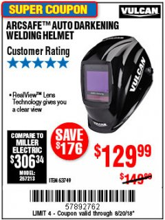Harbor Freight Coupon VULCAN ARCSAFE AUTO-DARKENING WELDING HELMET Lot No. 63749 Expired: 8/20/18 - $129.99