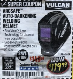 Harbor Freight Coupon VULCAN ARCSAFE AUTO-DARKENING WELDING HELMET Lot No. 63749 Expired: 10/31/18 - $119.99