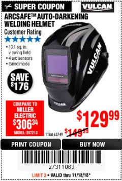 Harbor Freight Coupon VULCAN ARCSAFE AUTO-DARKENING WELDING HELMET Lot No. 63749 Expired: 11/18/18 - $129.99