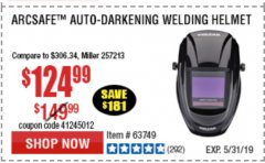 Harbor Freight Coupon VULCAN ARCSAFE AUTO-DARKENING WELDING HELMET Lot No. 63749 Expired: 5/31/19 - $124.99