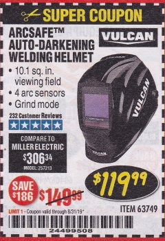Harbor Freight Coupon VULCAN ARCSAFE AUTO-DARKENING WELDING HELMET Lot No. 63749 Expired: 8/31/19 - $119.99