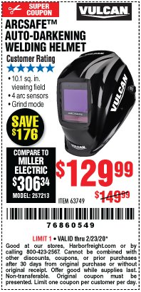 Harbor Freight Coupon VULCAN ARCSAFE AUTO-DARKENING WELDING HELMET Lot No. 63749 Expired: 2/23/20 - $129.99