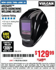 Harbor Freight Coupon VULCAN ARCSAFE AUTO-DARKENING WELDING HELMET Lot No. 63749 Expired: 6/30/20 - $129.99