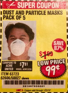 Harbor Freight Coupon DUST AND PARTICLE MASK 5 PACK Lot No. 62606/63723/50027 Expired: 1/23/19 - $0.99