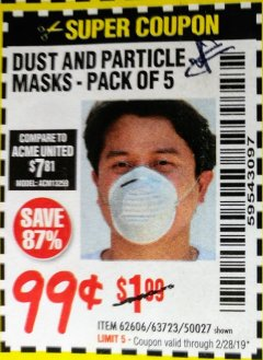 Harbor Freight Coupon DUST AND PARTICLE MASK 5 PACK Lot No. 62606/63723/50027 Expired: 2/28/19 - $0.99