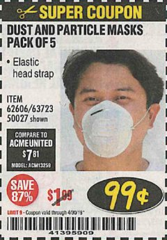 Harbor Freight Coupon DUST AND PARTICLE MASK 5 PACK Lot No. 62606/63723/50027 Expired: 4/30/19 - $0.99
