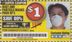 Harbor Freight Coupon DUST AND PARTICLE MASK 5 PACK Lot No. 62606/63723/50027 Expired: 8/14/19 - $1