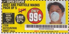 Harbor Freight Coupon DUST AND PARTICLE MASK 5 PACK Lot No. 62606/63723/50027 Expired: 7/3/19 - $0.99