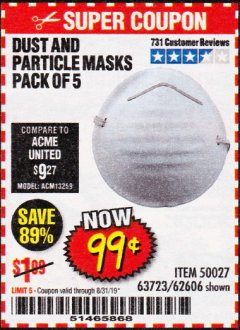 Harbor Freight Coupon DUST AND PARTICLE MASK 5 PACK Lot No. 62606/63723/50027 Expired: 8/31/19 - $0.99