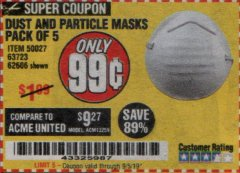 Harbor Freight Coupon DUST AND PARTICLE MASK 5 PACK Lot No. 62606/63723/50027 Expired: 9/5/19 - $0.99