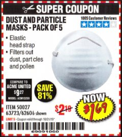 Harbor Freight Coupon DUST AND PARTICLE MASK 5 PACK Lot No. 62606/63723/50027 Expired: 10/31/19 - $1.69