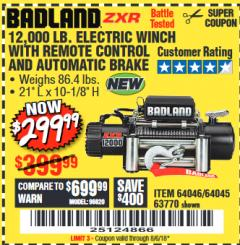 Harbor Freight Coupon BADLAND ZXR12000 12000 LB. OFF-ROAD VEHICLE ELECTRIC WINCH WITH AUTOMATIC LOAD-HOLDING BRAKE Lot No. 64045/64046/63770 Expired: 8/6/18 - $299.99