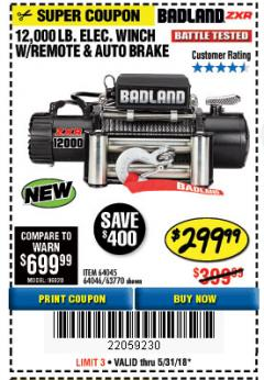 Harbor Freight Coupon BADLAND ZXR12000 12000 LB. OFF-ROAD VEHICLE ELECTRIC WINCH WITH AUTOMATIC LOAD-HOLDING BRAKE Lot No. 64045/64046/63770 Expired: 5/31/18 - $299.99