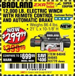 Harbor Freight Coupon BADLAND ZXR12000 12000 LB. OFF-ROAD VEHICLE ELECTRIC WINCH WITH AUTOMATIC LOAD-HOLDING BRAKE Lot No. 64045/64046/63770 Expired: 9/18/18 - $299.99