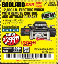 Harbor Freight Coupon BADLAND ZXR12000 12000 LB. OFF-ROAD VEHICLE ELECTRIC WINCH WITH AUTOMATIC LOAD-HOLDING BRAKE Lot No. 64045/64046/63770 Expired: 8/20/18 - $299.99
