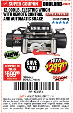 Harbor Freight Coupon BADLAND ZXR12000 12000 LB. OFF-ROAD VEHICLE ELECTRIC WINCH WITH AUTOMATIC LOAD-HOLDING BRAKE Lot No. 64045/64046/63770 Expired: 7/31/18 - $299.99
