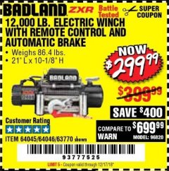 Harbor Freight Coupon BADLAND ZXR12000 12000 LB. OFF-ROAD VEHICLE ELECTRIC WINCH WITH AUTOMATIC LOAD-HOLDING BRAKE Lot No. 64045/64046/63770 Expired: 12/17/18 - $299.99