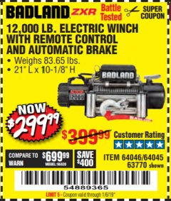 Harbor Freight Coupon BADLAND ZXR12000 12000 LB. OFF-ROAD VEHICLE ELECTRIC WINCH WITH AUTOMATIC LOAD-HOLDING BRAKE Lot No. 64045/64046/63770 Expired: 1/16/19 - $299.99