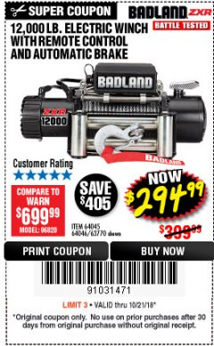 Harbor Freight Coupon BADLAND ZXR12000 12000 LB. OFF-ROAD VEHICLE ELECTRIC WINCH WITH AUTOMATIC LOAD-HOLDING BRAKE Lot No. 64045/64046/63770 Expired: 10/21/18 - $294.99