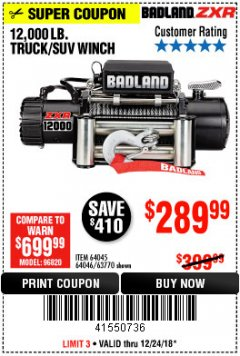 Harbor Freight Coupon BADLAND ZXR12000 12000 LB. OFF-ROAD VEHICLE ELECTRIC WINCH WITH AUTOMATIC LOAD-HOLDING BRAKE Lot No. 64045/64046/63770 Expired: 12/24/18 - $289.99