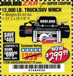 Harbor Freight Coupon BADLAND ZXR12000 12000 LB. OFF-ROAD VEHICLE ELECTRIC WINCH WITH AUTOMATIC LOAD-HOLDING BRAKE Lot No. 64045/64046/63770 Expired: 5/22/19 - $299.99