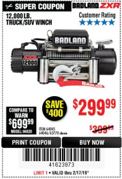 Harbor Freight Coupon BADLAND ZXR12000 12000 LB. OFF-ROAD VEHICLE ELECTRIC WINCH WITH AUTOMATIC LOAD-HOLDING BRAKE Lot No. 64045/64046/63770 Expired: 2/17/19 - $299.99