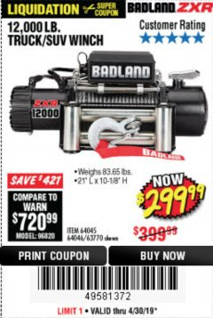 Harbor Freight Coupon BADLAND ZXR12000 12000 LB. OFF-ROAD VEHICLE ELECTRIC WINCH WITH AUTOMATIC LOAD-HOLDING BRAKE Lot No. 64045/64046/63770 Expired: 4/30/19 - $299.99