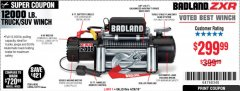 Harbor Freight Coupon BADLAND ZXR12000 12000 LB. OFF-ROAD VEHICLE ELECTRIC WINCH WITH AUTOMATIC LOAD-HOLDING BRAKE Lot No. 64045/64046/63770 Expired: 4/28/19 - $299.99