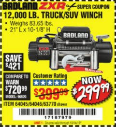 Harbor Freight Coupon BADLAND ZXR12000 12000 LB. OFF-ROAD VEHICLE ELECTRIC WINCH WITH AUTOMATIC LOAD-HOLDING BRAKE Lot No. 64045/64046/63770 Valid Thru: 10/14/19 - $299.99