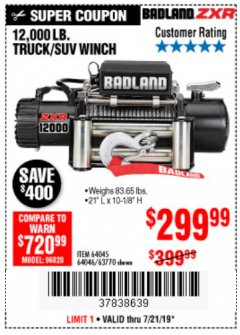 Harbor Freight Coupon BADLAND ZXR12000 12000 LB. OFF-ROAD VEHICLE ELECTRIC WINCH WITH AUTOMATIC LOAD-HOLDING BRAKE Lot No. 64045/64046/63770 Expired: 7/21/19 - $299.99