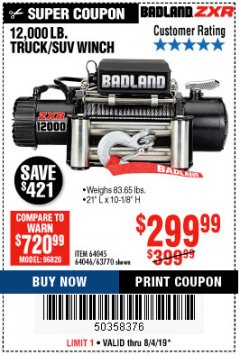 Harbor Freight Coupon BADLAND ZXR12000 12000 LB. OFF-ROAD VEHICLE ELECTRIC WINCH WITH AUTOMATIC LOAD-HOLDING BRAKE Lot No. 64045/64046/63770 Expired: 8/4/19 - $299