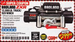 Harbor Freight Coupon BADLAND ZXR12000 12000 LB. OFF-ROAD VEHICLE ELECTRIC WINCH WITH AUTOMATIC LOAD-HOLDING BRAKE Lot No. 64045/64046/63770 Expired: 8/31/19 - $299.99