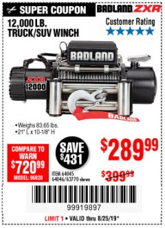 Harbor Freight Coupon BADLAND ZXR12000 12000 LB. OFF-ROAD VEHICLE ELECTRIC WINCH WITH AUTOMATIC LOAD-HOLDING BRAKE Lot No. 64045/64046/63770 Expired: 8/25/19 - $289.99