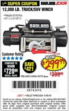 Harbor Freight Coupon BADLAND ZXR12000 12000 LB. OFF-ROAD VEHICLE ELECTRIC WINCH WITH AUTOMATIC LOAD-HOLDING BRAKE Lot No. 64045/64046/63770 Valid Thru: 11/16/19 - $299.99