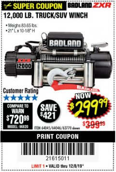Harbor Freight Coupon BADLAND ZXR12000 12000 LB. OFF-ROAD VEHICLE ELECTRIC WINCH WITH AUTOMATIC LOAD-HOLDING BRAKE Lot No. 64045/64046/63770 Expired: 12/8/19 - $299.99