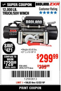 Harbor Freight Coupon BADLAND ZXR12000 12000 LB. OFF-ROAD VEHICLE ELECTRIC WINCH WITH AUTOMATIC LOAD-HOLDING BRAKE Lot No. 64045/64046/63770 Expired: 12/22/19 - $299.99