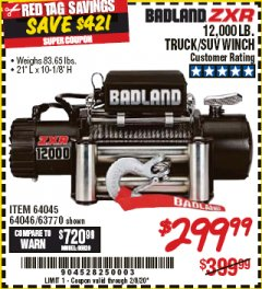 Harbor Freight Coupon BADLAND ZXR12000 12000 LB. OFF-ROAD VEHICLE ELECTRIC WINCH WITH AUTOMATIC LOAD-HOLDING BRAKE Lot No. 64045/64046/63770 Expired: 2/8/20 - $299.99