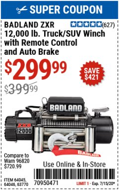 Harbor Freight Coupon BADLAND ZXR12000 12000 LB. OFF-ROAD VEHICLE ELECTRIC WINCH WITH AUTOMATIC LOAD-HOLDING BRAKE Lot No. 64045/64046/63770 Expired: 7/15/20 - $299.99