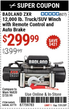 Harbor Freight Coupon BADLAND ZXR12000 12000 LB. OFF-ROAD VEHICLE ELECTRIC WINCH WITH AUTOMATIC LOAD-HOLDING BRAKE Lot No. 64045/64046/63770 Expired: 7/31/20 - $299.99