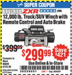 Harbor Freight Coupon BADLAND ZXR12000 12000 LB. OFF-ROAD VEHICLE ELECTRIC WINCH WITH AUTOMATIC LOAD-HOLDING BRAKE Lot No. 64045/64046/63770 Expired: 9/24/20 - $299.99