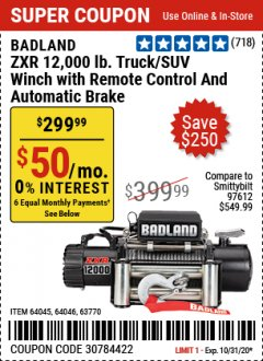 Harbor Freight Coupon BADLAND ZXR12000 12000 LB. OFF-ROAD VEHICLE ELECTRIC WINCH WITH AUTOMATIC LOAD-HOLDING BRAKE Lot No. 64045/64046/63770 Expired: 10/31/20 - $299.99