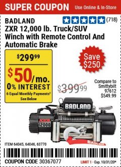 Harbor Freight Coupon BADLAND ZXR12000 12000 LB. OFF-ROAD VEHICLE ELECTRIC WINCH WITH AUTOMATIC LOAD-HOLDING BRAKE Lot No. 64045/64046/63770 Expired: 9/28/20 - $299.99