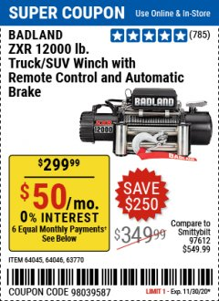 Harbor Freight Coupon BADLAND ZXR12000 12000 LB. OFF-ROAD VEHICLE ELECTRIC WINCH WITH AUTOMATIC LOAD-HOLDING BRAKE Lot No. 64045/64046/63770 Expired: 11/30/20 - $299.99