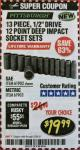 "Harbor Freight Coupon 13 PIECES, 1/2"" DRIVE, 12 POINT DEEP IMPACT SOCKET SETS Lot No. 61902/61903 Expired: 2/28/18 - $19.99"