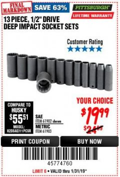 "Harbor Freight Coupon 13 PIECES, 1/2"" DRIVE, 12 POINT DEEP IMPACT SOCKET SETS Lot No. 61902/61903 Expired: 1/31/19 - $19.99"
