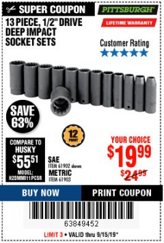 "Harbor Freight Coupon 13 PIECES, 1/2"" DRIVE, 12 POINT DEEP IMPACT SOCKET SETS Lot No. 61902/61903 Expired: 9/15/19 - $19.99"