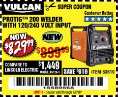 Harbor Freight Coupon VULCAN PROTIG 200 WELDER WITH 120/240 VOLT INPUT Lot No. 63619 Expired: 7/2/18 - $829.99
