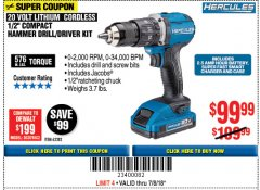 "Harbor Freight Coupon HERCULES 1/2"" COMPACT HAMMER DRILL/DRIVER KIT Lot No. 63382 Expired: 7/8/18 - $99.99"